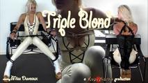 Triple Blond 4