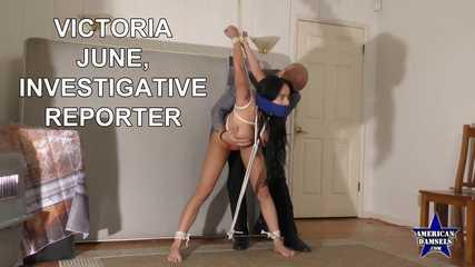 Victoria June, Investigative Reporter