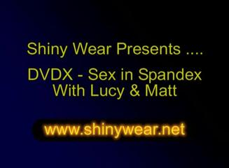 Spandex Sex - Sex Lucy gets horny with Matt - DVDX