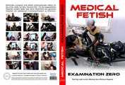 Medical Fetish - Examination Zero 0