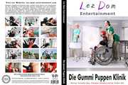 Lez Dom Entertainment -  Die Gummipuppen Klinik 0