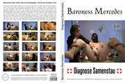 Baroness Mercedes - Diagnose Samenstau 0
